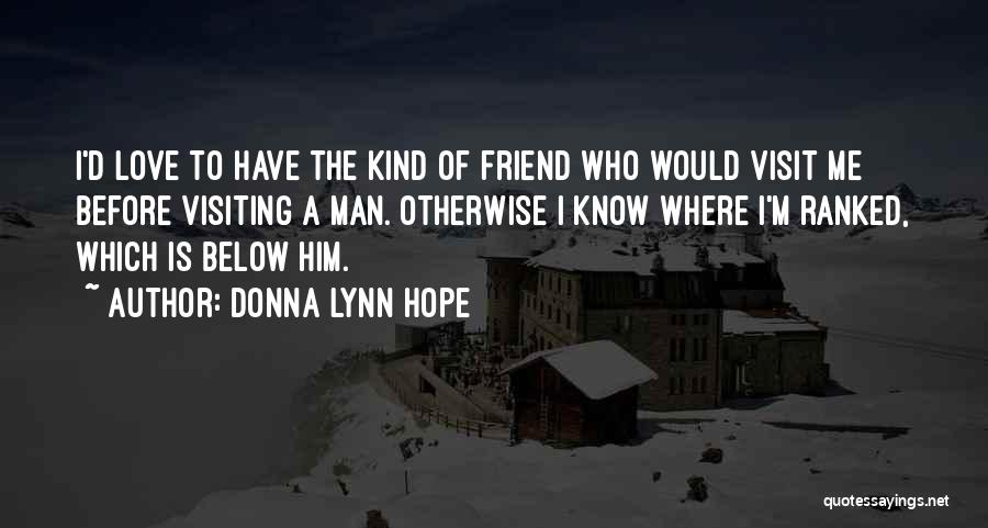 Favoritism In Friendship Quotes By Donna Lynn Hope