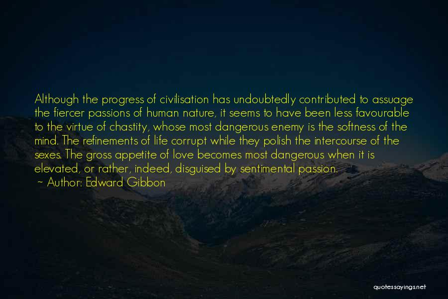 Favourable Quotes By Edward Gibbon