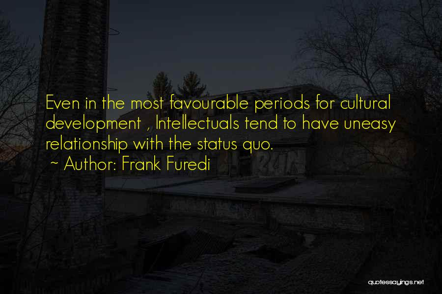 Favourable Quotes By Frank Furedi