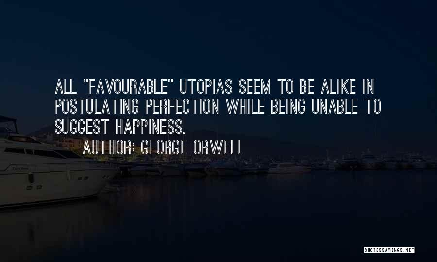 Favourable Quotes By George Orwell