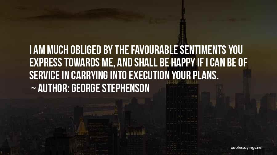 Favourable Quotes By George Stephenson