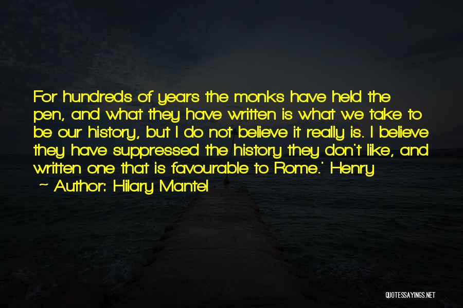 Favourable Quotes By Hilary Mantel