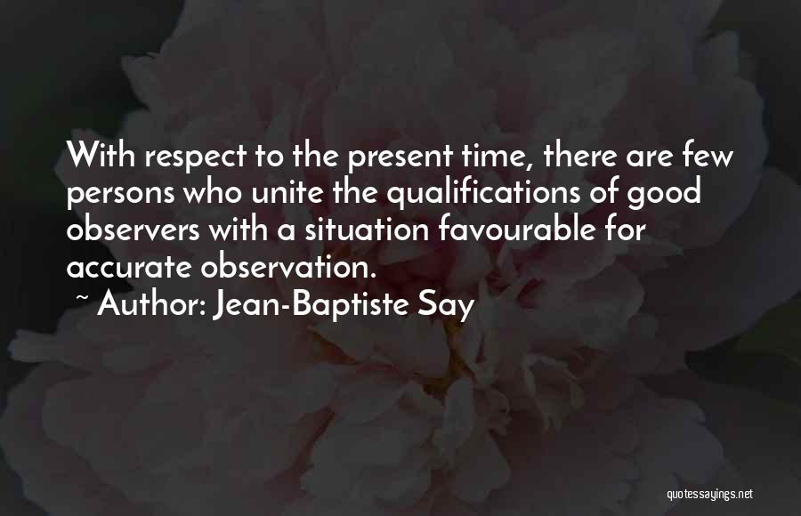 Favourable Quotes By Jean-Baptiste Say