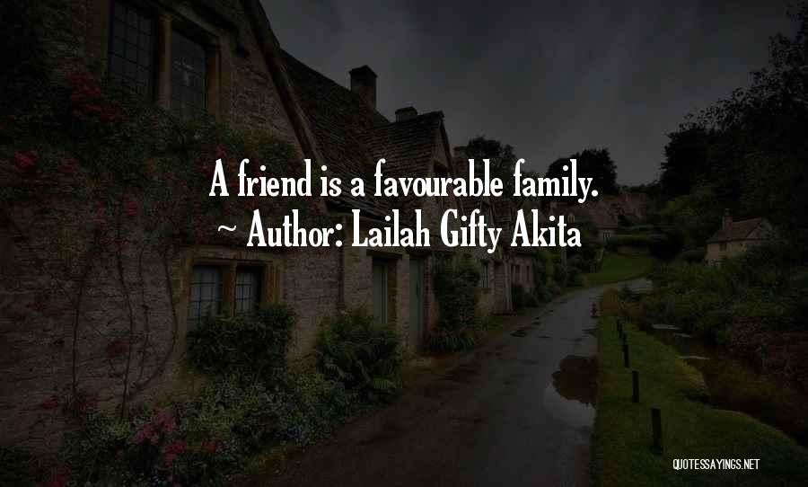 Favourable Quotes By Lailah Gifty Akita