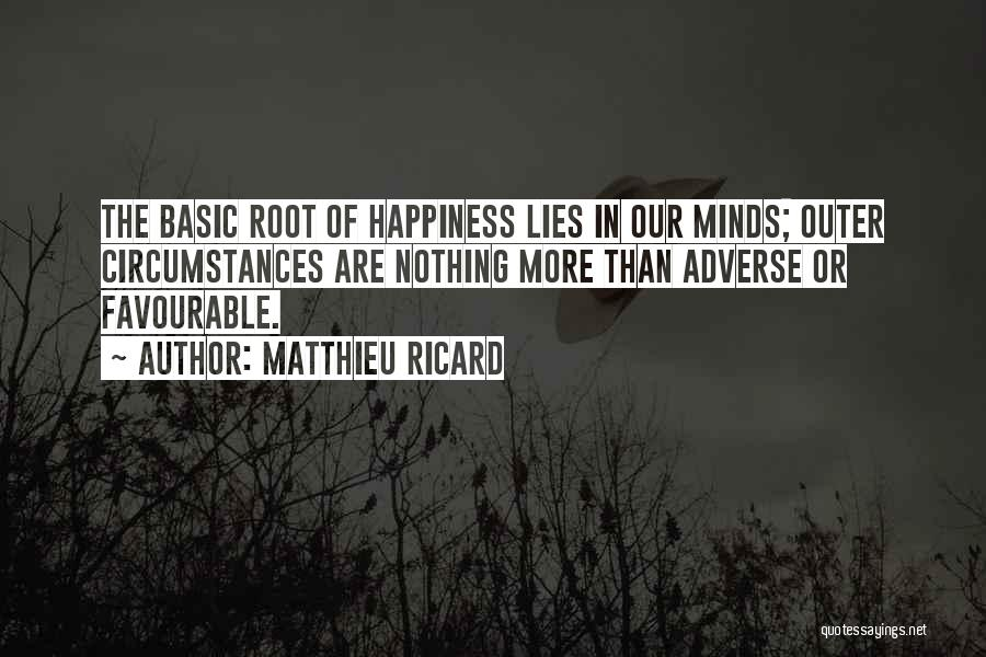 Favourable Quotes By Matthieu Ricard