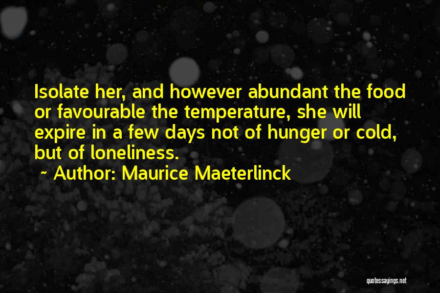 Favourable Quotes By Maurice Maeterlinck
