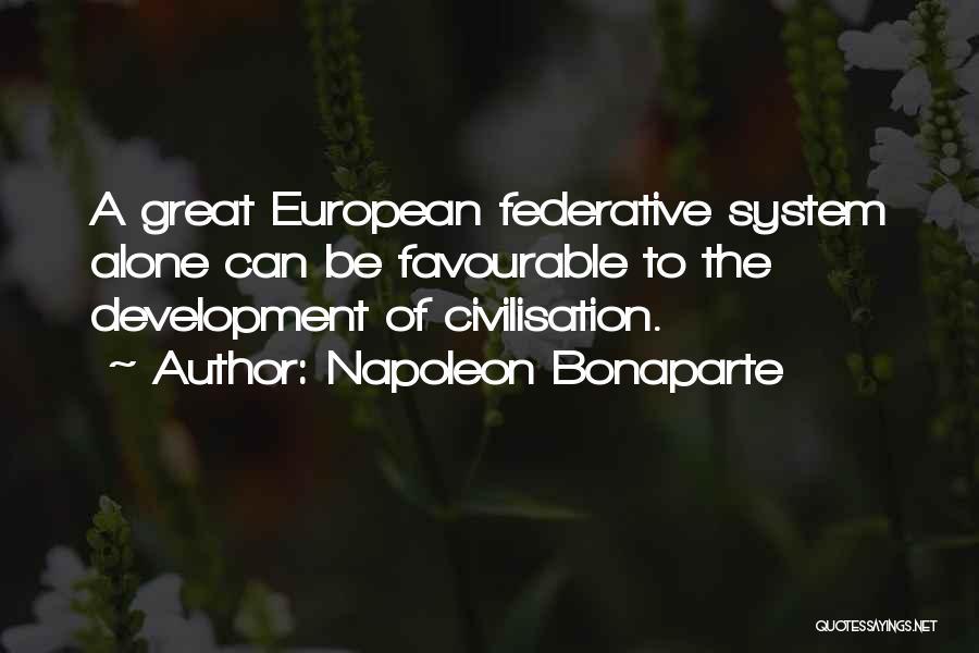 Favourable Quotes By Napoleon Bonaparte