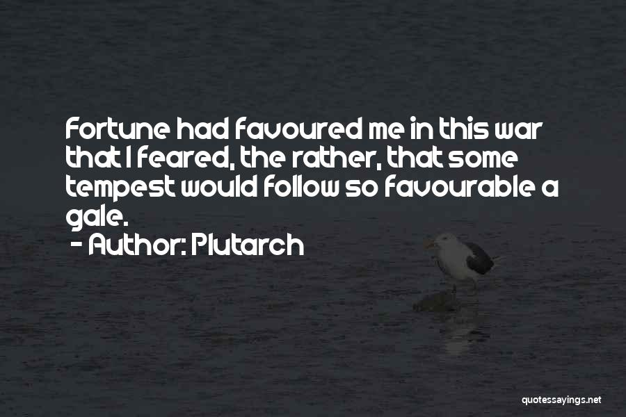Favourable Quotes By Plutarch