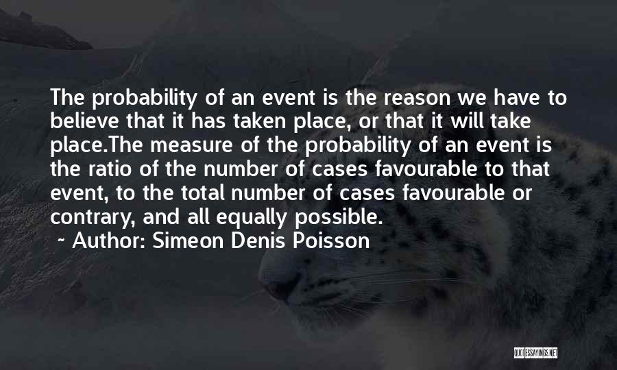 Favourable Quotes By Simeon Denis Poisson
