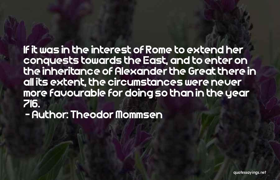 Favourable Quotes By Theodor Mommsen