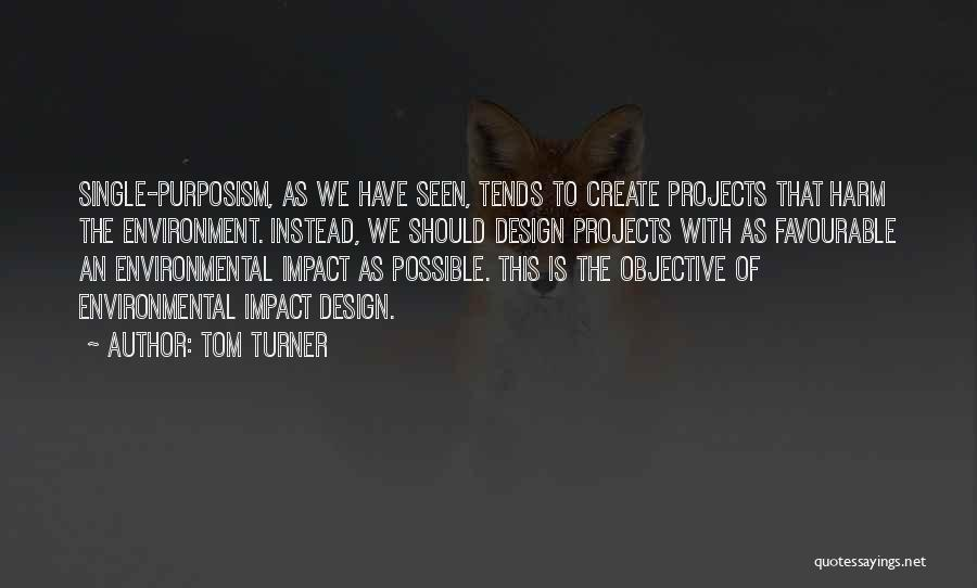 Favourable Quotes By Tom Turner