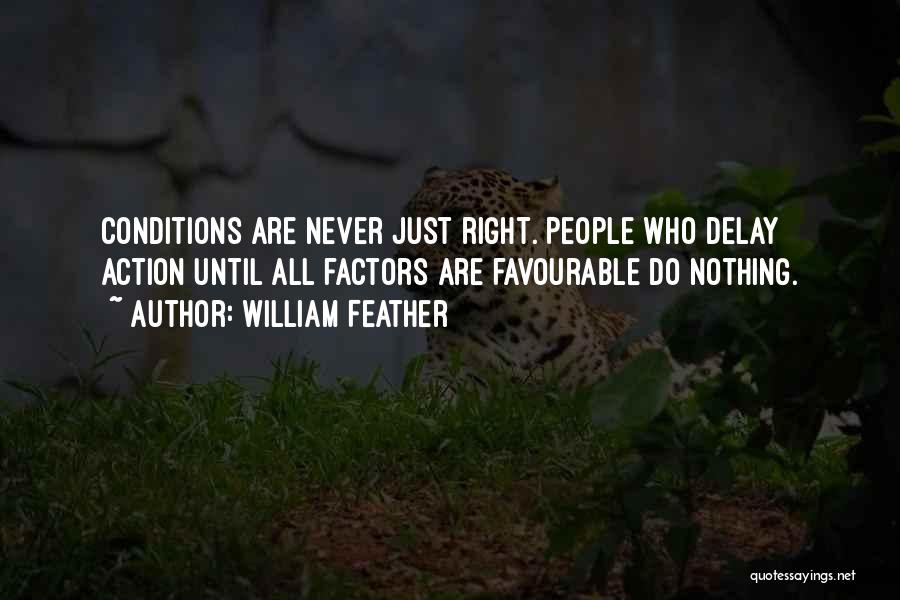 Favourable Quotes By William Feather