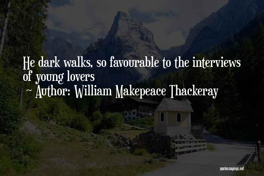Favourable Quotes By William Makepeace Thackeray