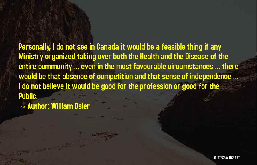 Favourable Quotes By William Osler
