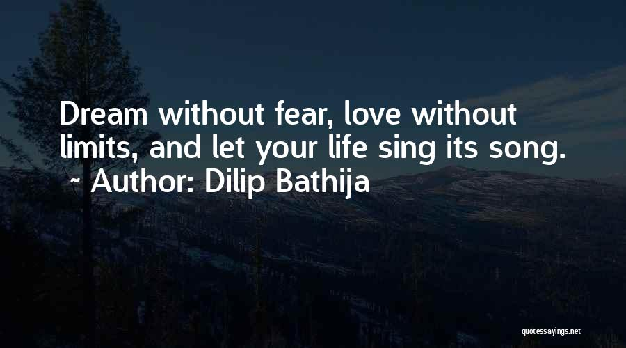 Fear And Leadership Quotes By Dilip Bathija