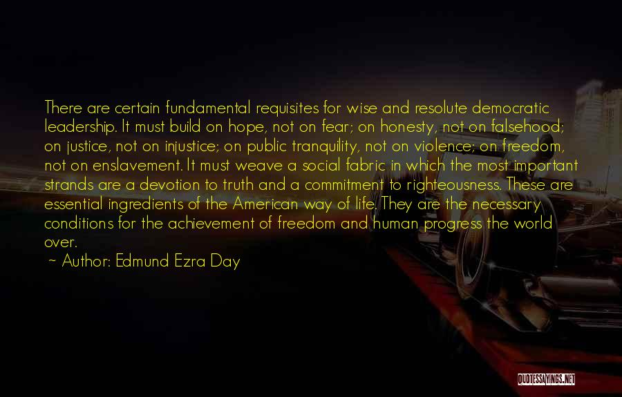 Fear And Leadership Quotes By Edmund Ezra Day