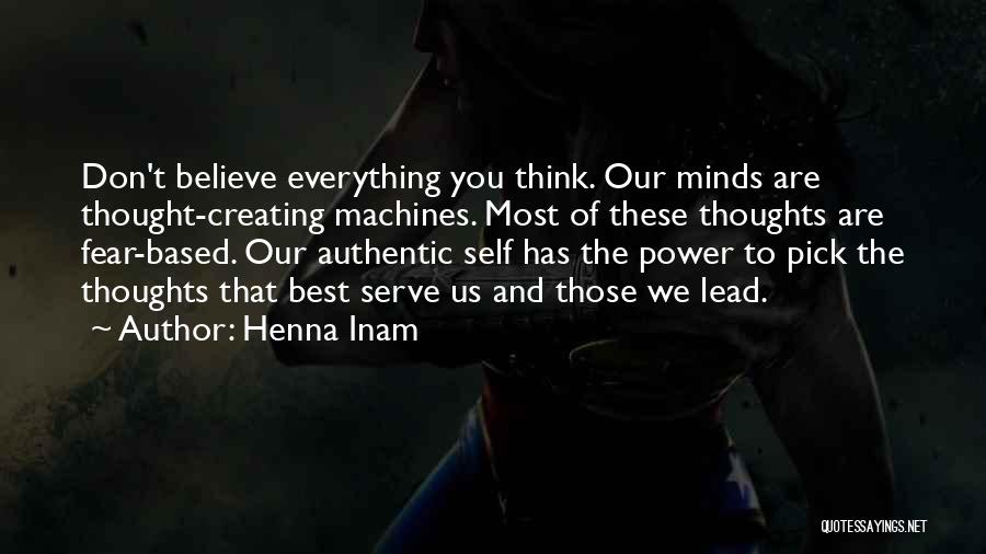 Fear And Leadership Quotes By Henna Inam