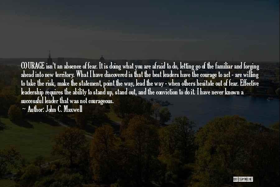 Fear And Leadership Quotes By John C. Maxwell