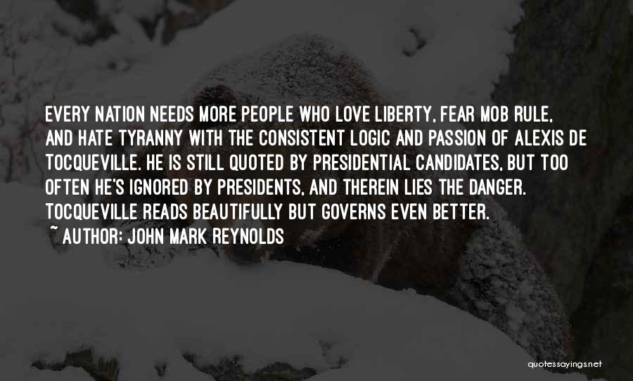 Fear And Leadership Quotes By John Mark Reynolds