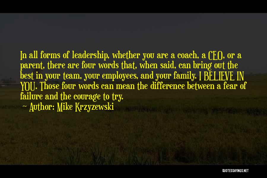 Fear And Leadership Quotes By Mike Krzyzewski