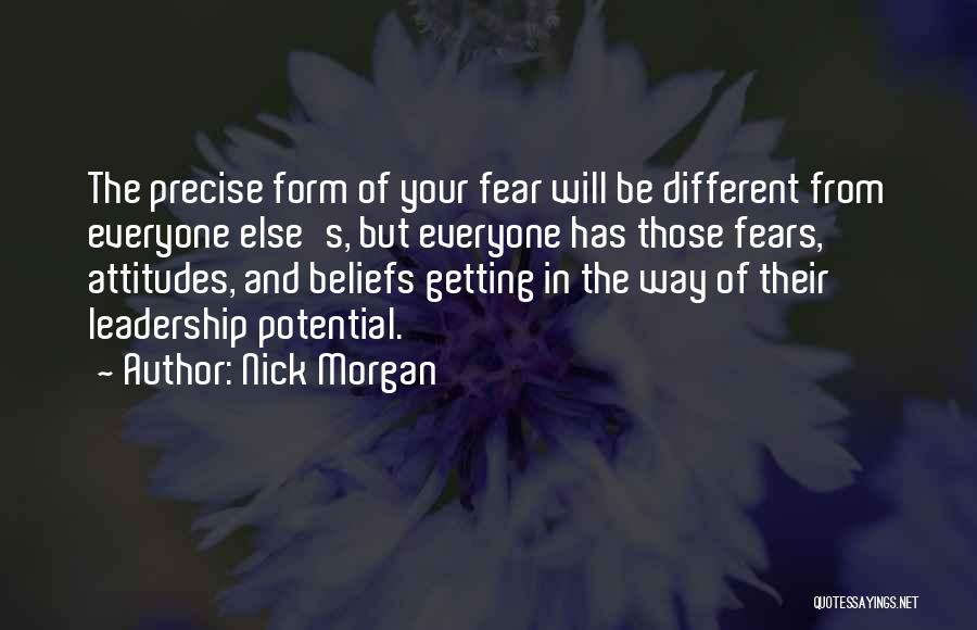 Fear And Leadership Quotes By Nick Morgan