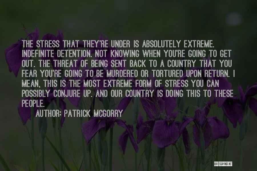 Fear And Leadership Quotes By Patrick McGorry