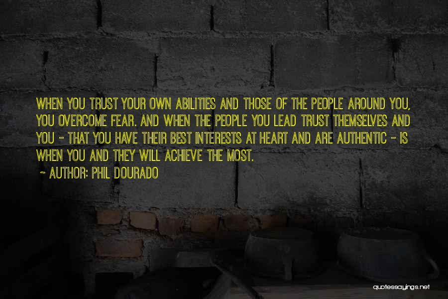 Fear And Leadership Quotes By Phil Dourado