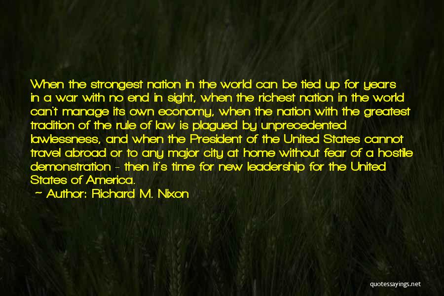 Fear And Leadership Quotes By Richard M. Nixon