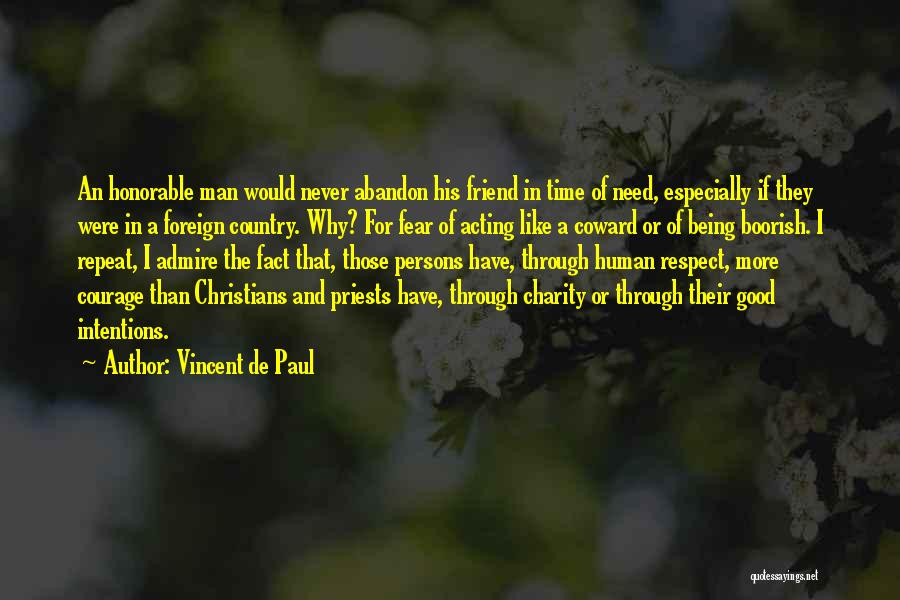Fear And Leadership Quotes By Vincent De Paul