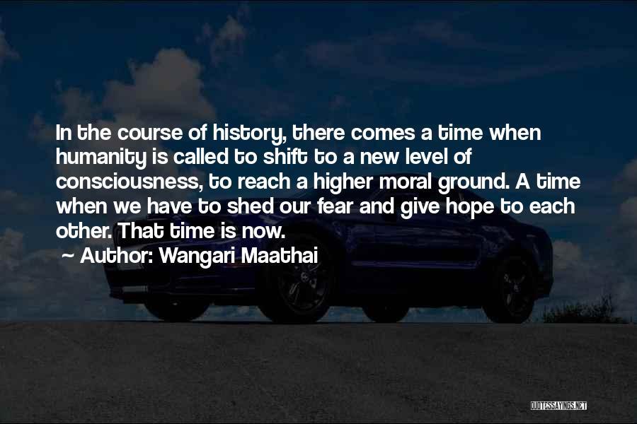 Fear And Leadership Quotes By Wangari Maathai