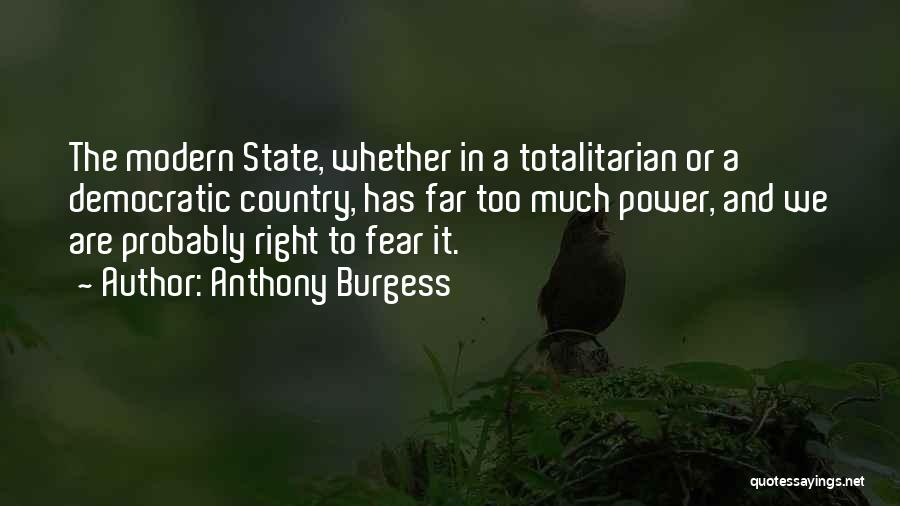 Fear And Politics Quotes By Anthony Burgess