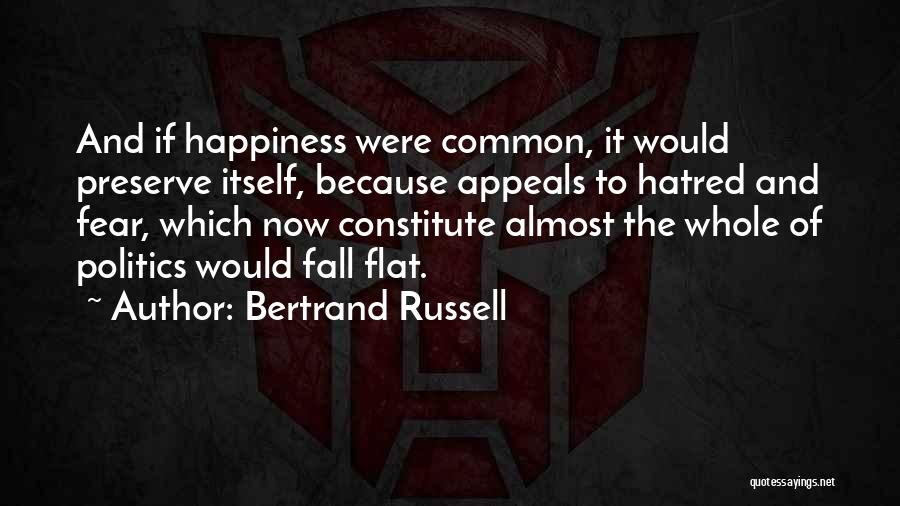 Fear And Politics Quotes By Bertrand Russell