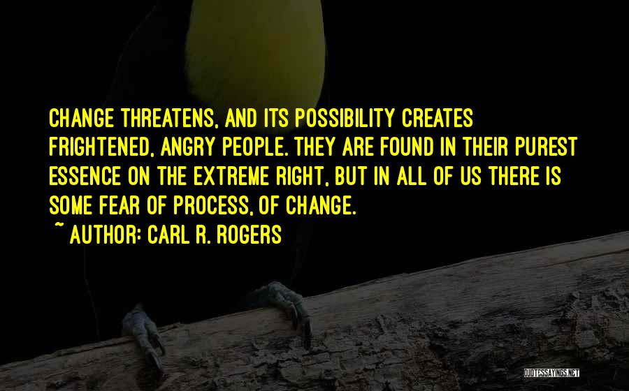 Fear And Politics Quotes By Carl R. Rogers