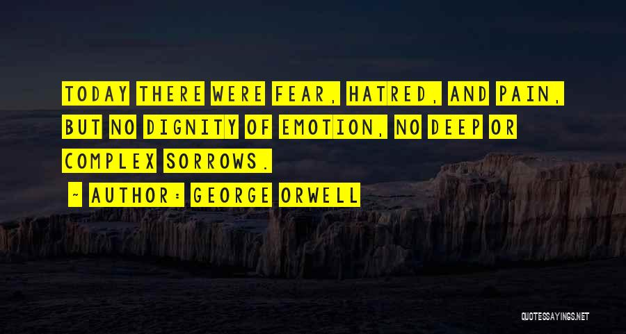 Fear And Politics Quotes By George Orwell