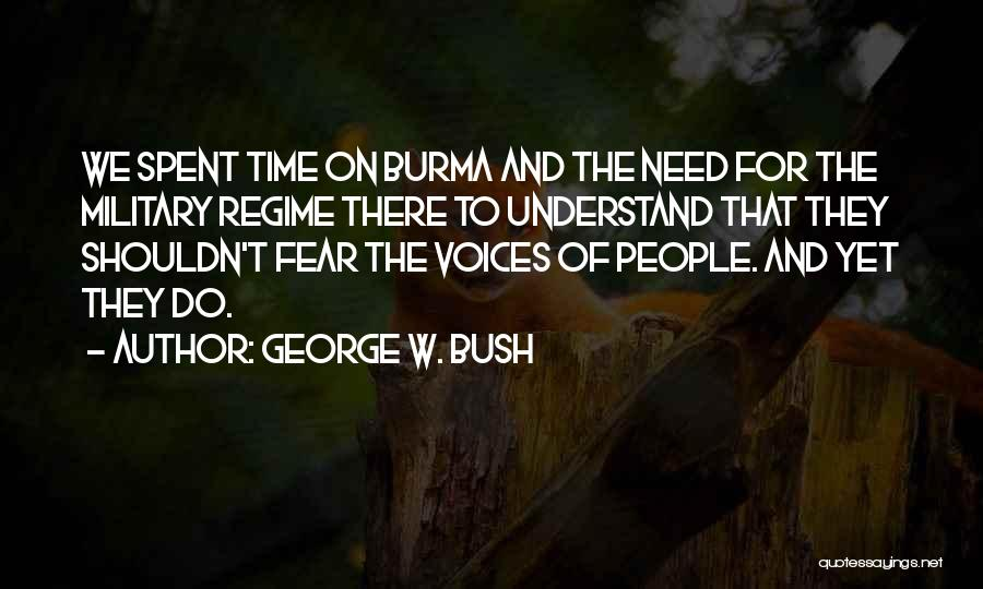 Fear And Politics Quotes By George W. Bush