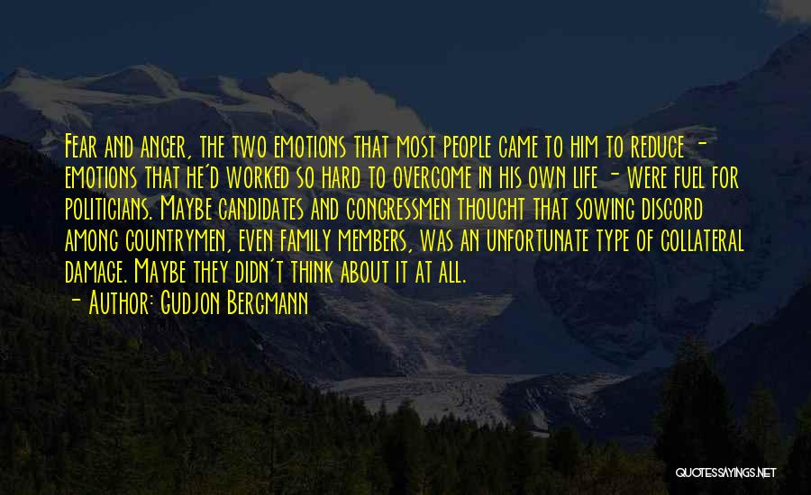 Fear And Politics Quotes By Gudjon Bergmann
