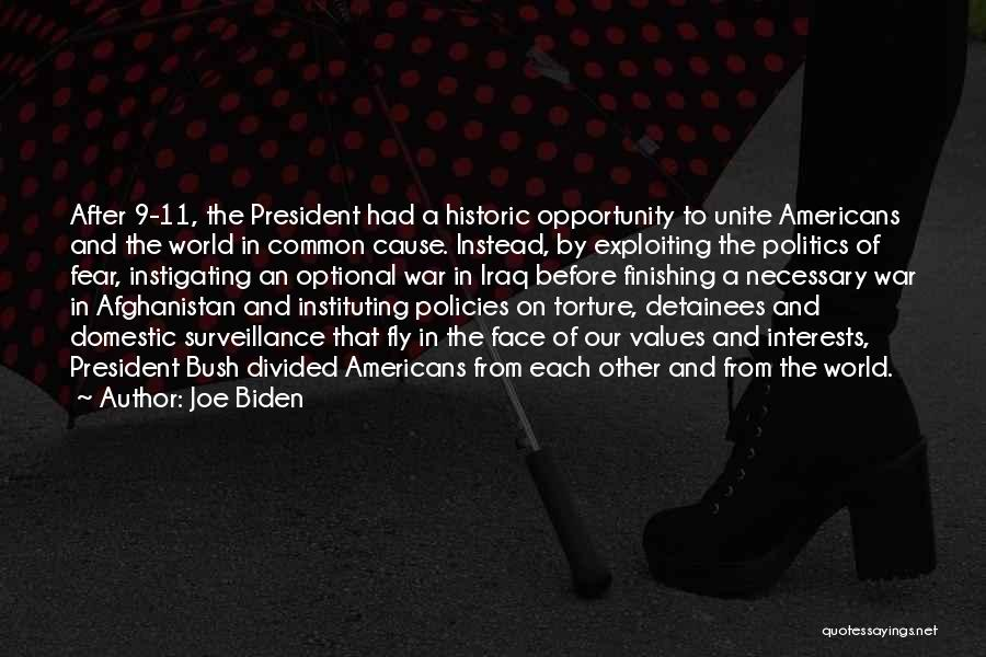 Fear And Politics Quotes By Joe Biden