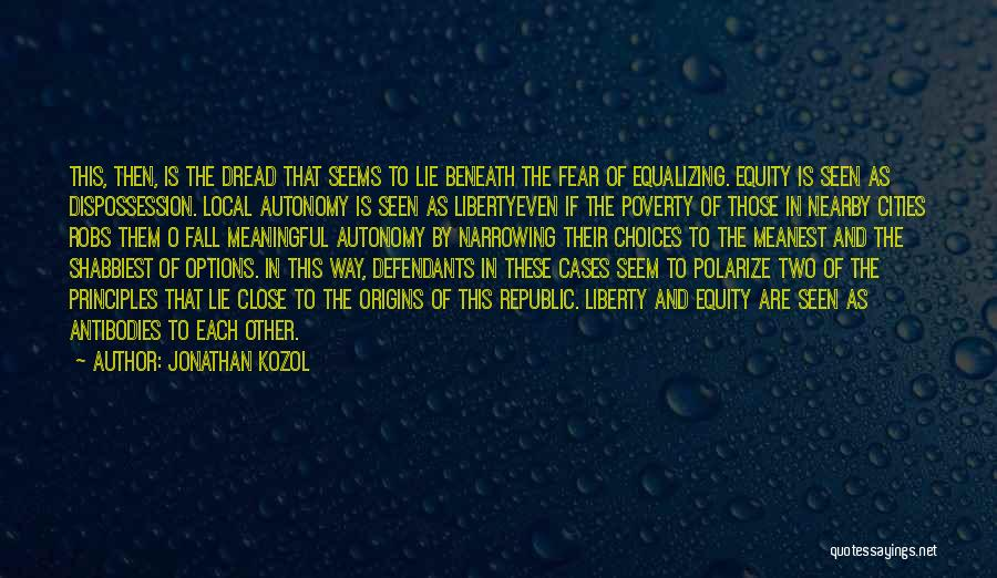 Fear And Politics Quotes By Jonathan Kozol