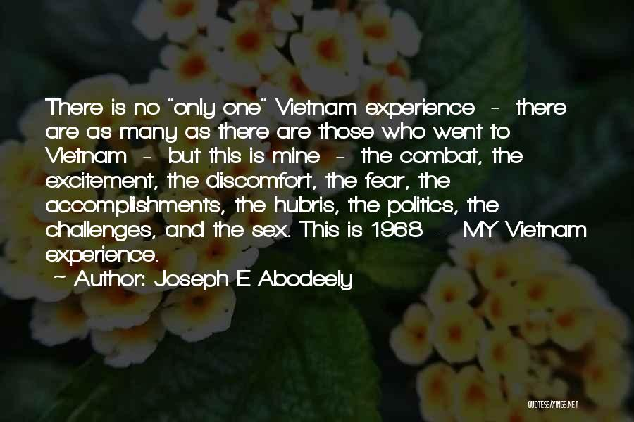 Fear And Politics Quotes By Joseph E Abodeely