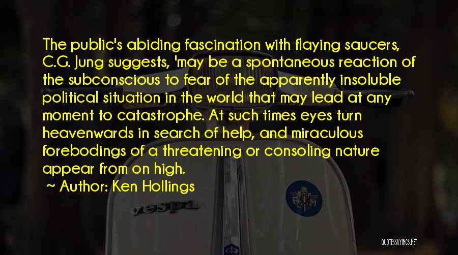 Fear And Politics Quotes By Ken Hollings