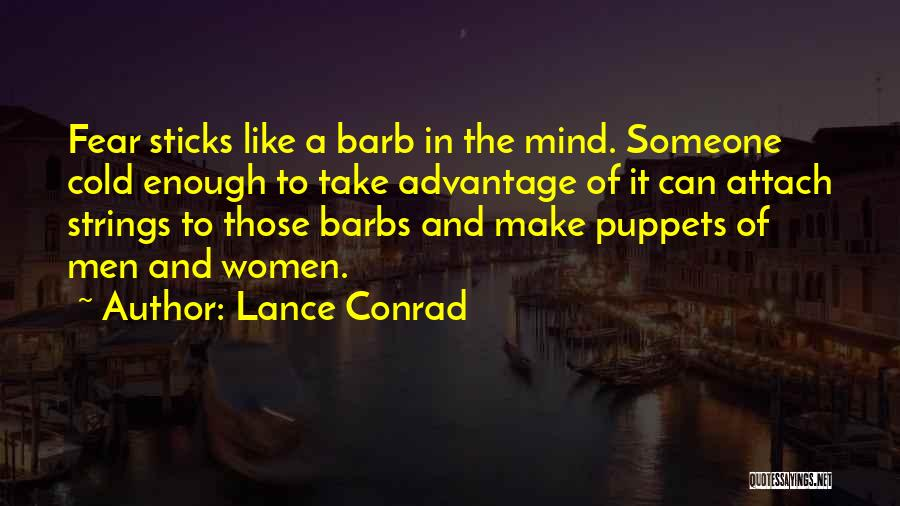 Fear And Politics Quotes By Lance Conrad