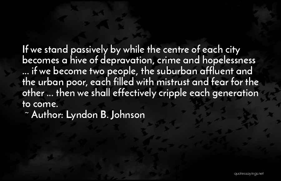 Fear And Politics Quotes By Lyndon B. Johnson
