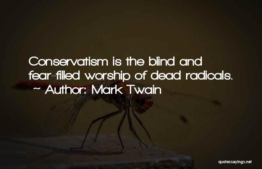 Fear And Politics Quotes By Mark Twain