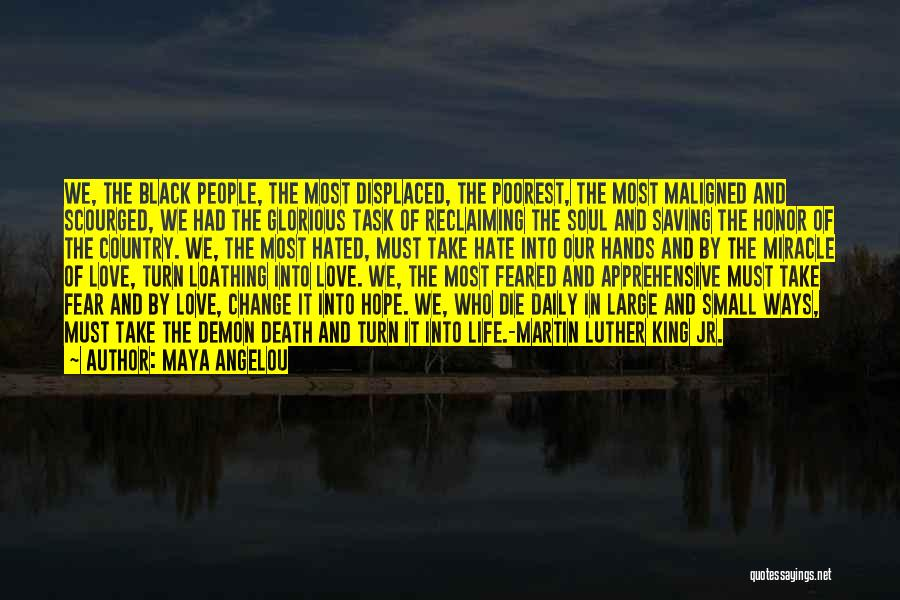 Fear And Politics Quotes By Maya Angelou