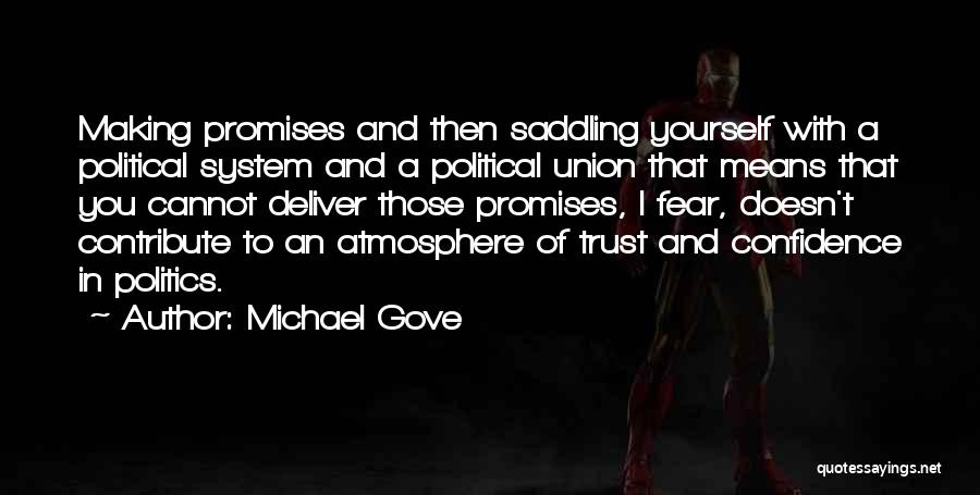 Fear And Politics Quotes By Michael Gove