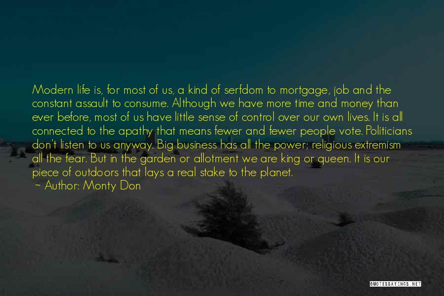 Fear And Politics Quotes By Monty Don