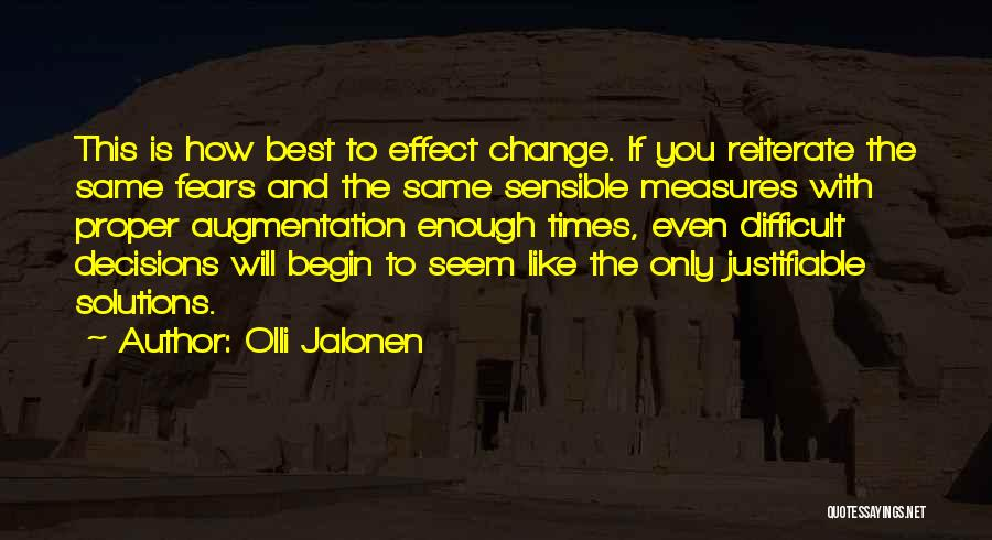 Fear And Politics Quotes By Olli Jalonen