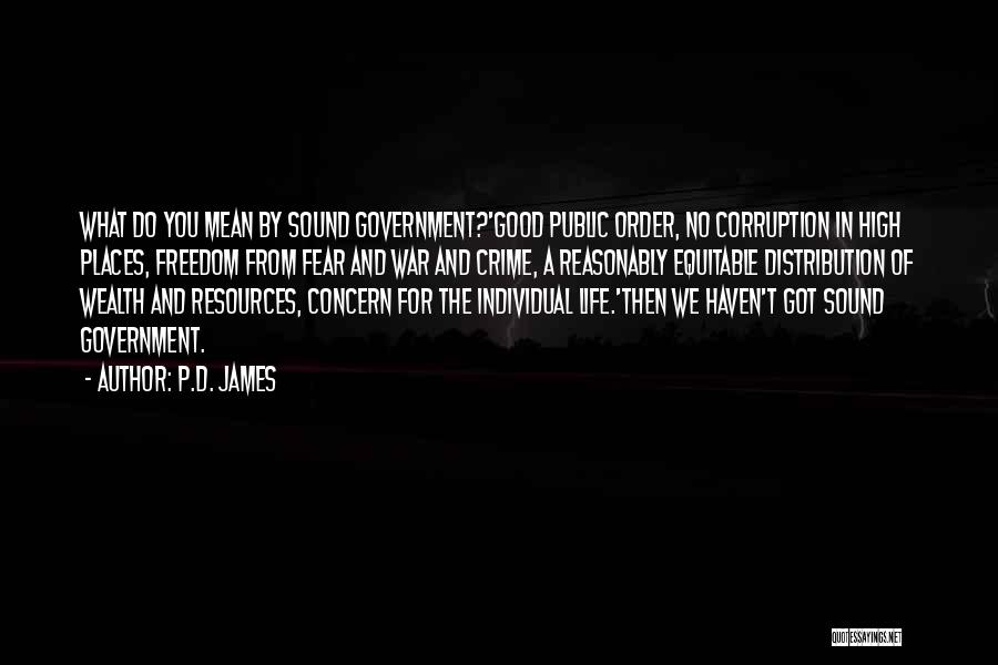 Fear And Politics Quotes By P.D. James