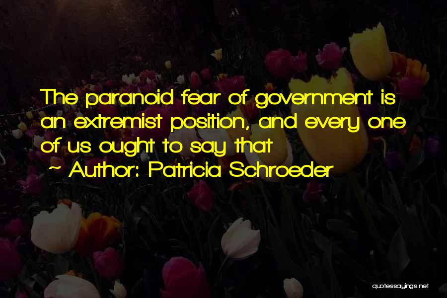 Fear And Politics Quotes By Patricia Schroeder