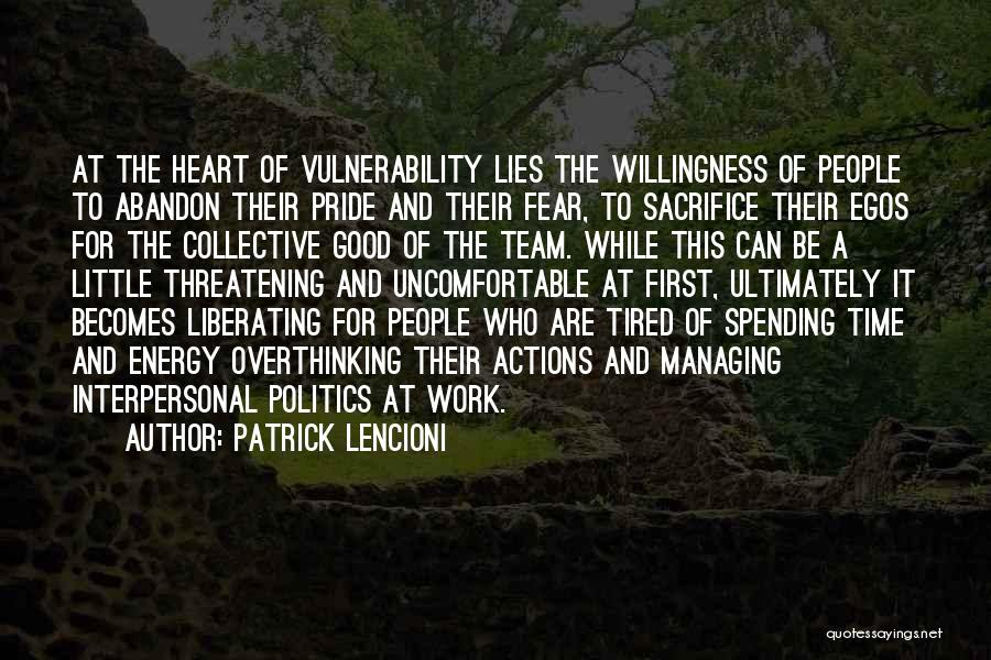 Fear And Politics Quotes By Patrick Lencioni